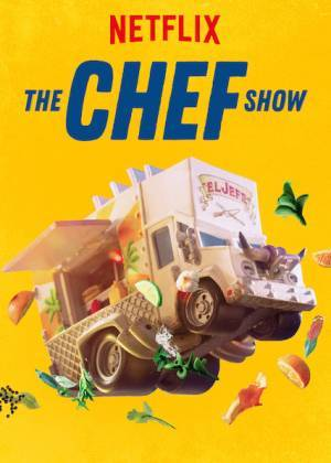 The Chef Show (2019–)