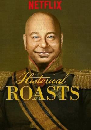 Historical Roasts (2019)