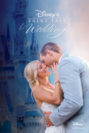 Disney's Fairy Tale Weddings (2017–)