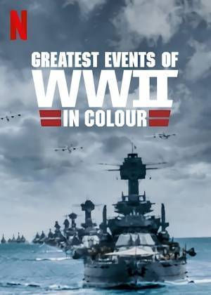 Greatest Events of World War II (2019)