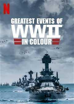 Greatest Events of World War II (2019)