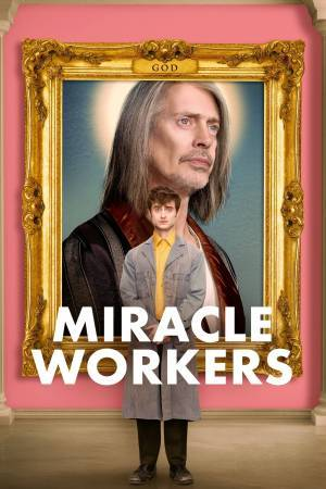 Miracle Workers (2019– )