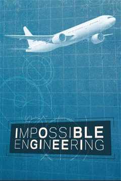 Impossible Engineering (2015–)