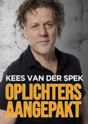 Kees van der Spek: Oplichters Aangepakt (2019)