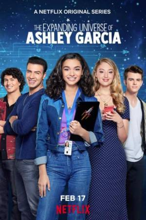 The Expanding Universe of Ashley Garcia (2020–)