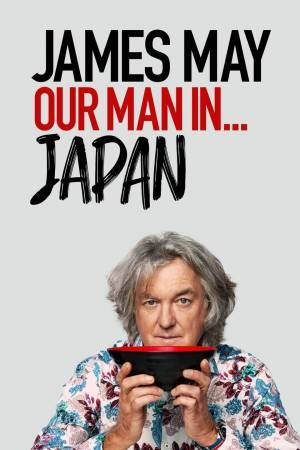 James May: Our Man In Japan (2020– )