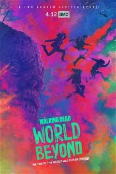 The Walking Dead: World Beyond (2020–)