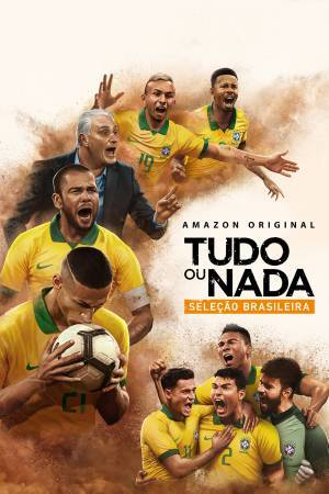 All or Nothing: Brazil National Team (2020)