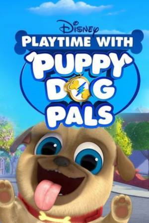 Playtime with Puppy Dog Pals (2018– )