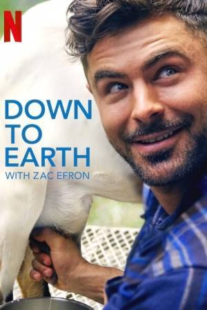 Down to Earth with Zac Efron (2020– )