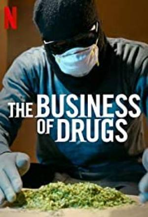 The Business of Drugs (2020– )