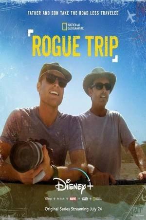 Rogue Trip (2020–)