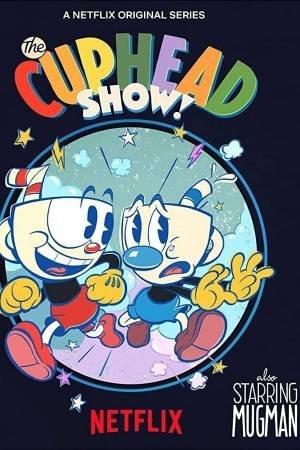 The Cuphead Show! (2021–)