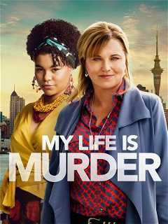 My Life Is Murder (2019–)