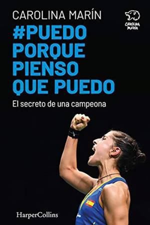 Carolina Marín: Puedo porque pienso que puedo