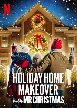 Holiday Home Makeover with Mr. Christmas (2020– )