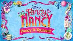 Fancy Nancy: Fancy It Yourself (2019)