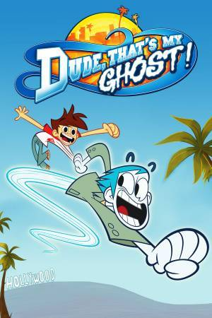 Dude, That's My Ghost! (2013)