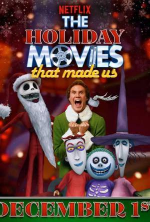 The Holiday Movies that Made Us (2020)