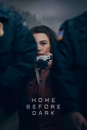 Home Before Dark (2020–)