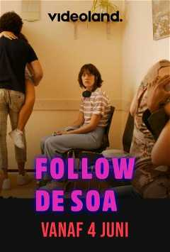 Follow De SOA (2021–)