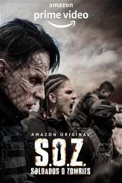 S.O.Z. Soldados o Zombies (2021–)