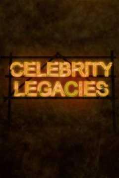 Celebrity Legacies (2014)