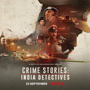 Crime Stories: India Detectives (2021–)