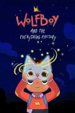 Wolfboy and The Everything Factory (2021–)