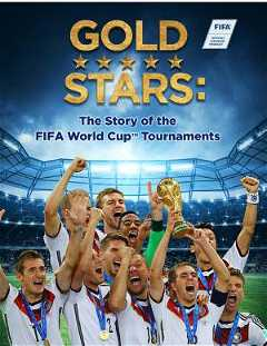 Gold Stars: The Story of the FIFA World Cup Tournaments (2017–2018)